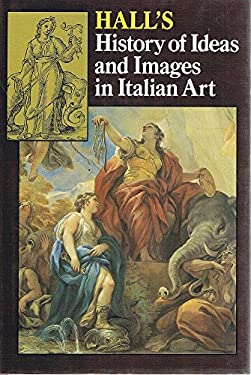 A History of Ideas and Images in Italian Art