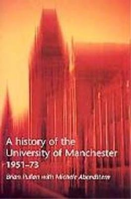 History of University of Manchester, 1951-1973