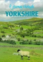 A Journey Through Yorkshire