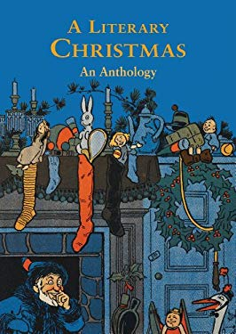 A Literary Christmas: An Anthology 9780712309684