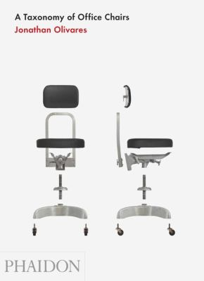 A Taxonomy of Office Chairs 9780714861036