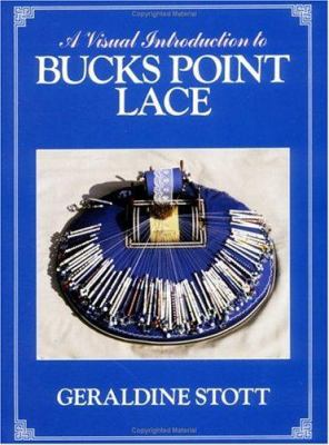 A Visual Introduction to Bucks Point Lace 9780713443721