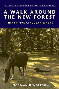 A Walk Around the New Forest: In Thirty-Five Circular Walks 9780711227095