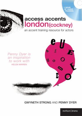 Access Accents: London (Cockney): An Accent Training Resource for Actors [With Booklet]