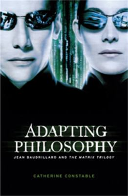 Adapting Philosophy: Jean Baudrillard and