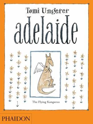 Adelaide: The Flying Kangaroo 9780714860831