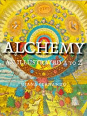 Alchemy: An Illustrated A to Z 9780713726688
