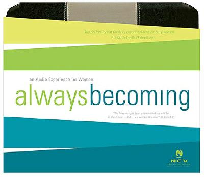 Always Becoming Devotional-NCV: An Audio Experience for Women 9780718015763