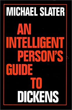 An Intelligent Person's Guide to Dickens 9780715628720