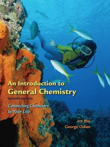 An Introduction to General Chemistry: Connecting Chemistry in Your Life 9780716770732