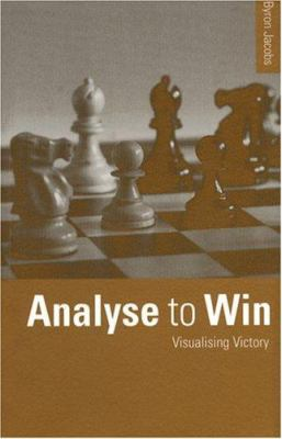 Analyse to Win: Visualising Victory 9780713478044