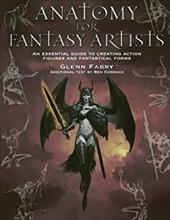 Anatomy for Fantasy Artists: An Illustrator's Guide to Creating Action Figures and Fantastical Forms 11827987