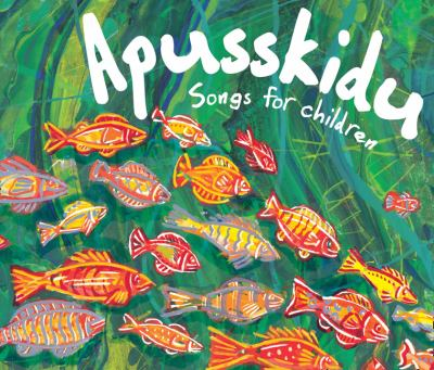 Apusskidu: Songs for Children 9780713685473