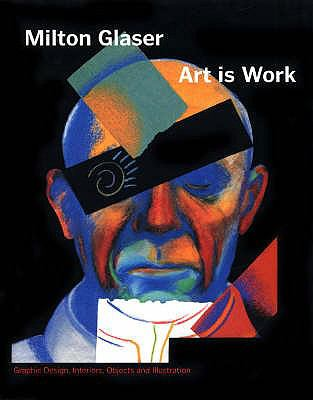 Art is Work: Graphic Design, Interiors, Objects and Illustration 9780715637586