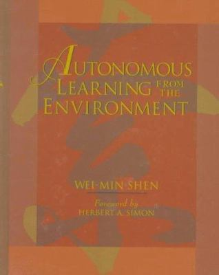 Autonomous Learning from the Environment 9780716782650