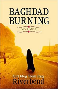 Baghdad Burning: Girl Blog from Iraq 9780714531335