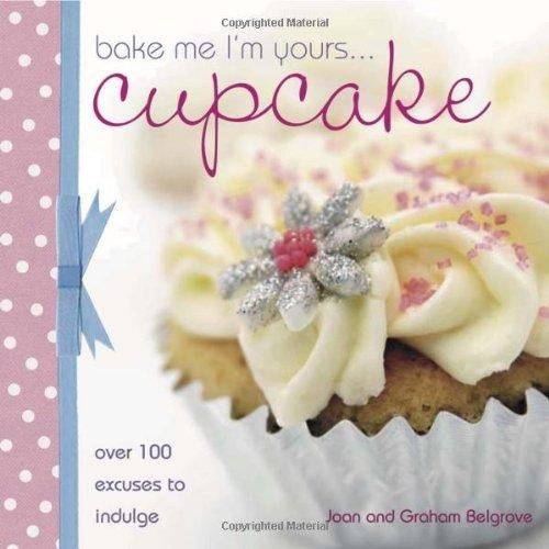 Bake Me Im Yours...Cupcake 9780715327265