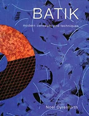 Batik: Widening the Perspective with Textiles, Paper and Wood 9780713487787