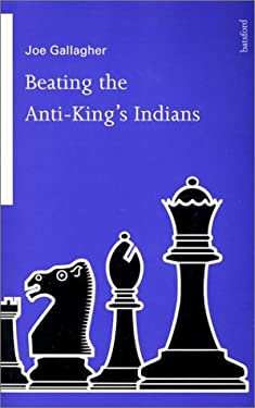 Beating the Anti-King's Indians 9780713480122