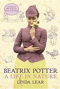 Beatrix Potter. A Life in Nature. - Linda Lear