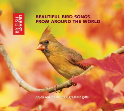 Beautiful Bird Songs from Around the World: 2 CD Set with Booklet 9780712305433
