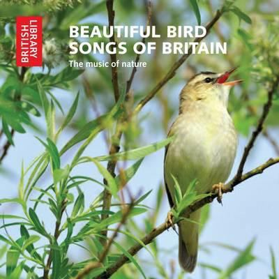 Beautiful Bird Songs of Britain: The Music of Nature 9780712351126