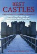 Best Castles: England, Scotland, Ireland, Wales: Over 100 Castles to Discover and Explore 9780715323779
