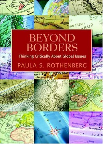 Beyond Borders: Thinking Critically about Global Issues 9780716773894