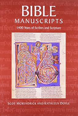 Bible Manuscripts: 1400 Years of Scribes and Scripture 9780712349222