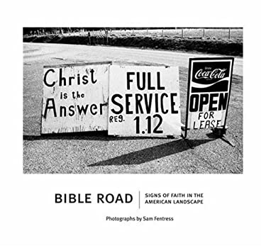 Bible Road: Signs of Faith in the American Landscape 9780715326855