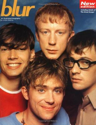Blur: An Illustrated Biography 9780711955035