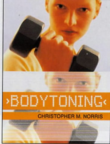Bodytoning: Principles and Practice 9780713661729