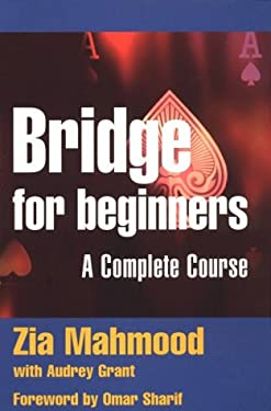 Bridge for Beginners: A Complete Course 9780713483598