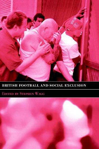 British Football & Social Exclusion 9780714652177