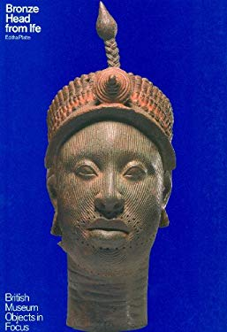 Bronze Head from Ife 9780714125923