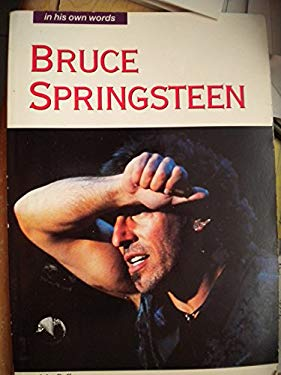 Bruce Springsteen: In His Own Words 9780711930179