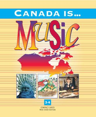 Canada Is... Music, Grade 3-4 (2000 Edition): 9 CDs 9780711975170