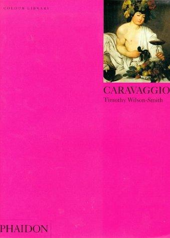 Caravaggio: Colour Library 9780714834856