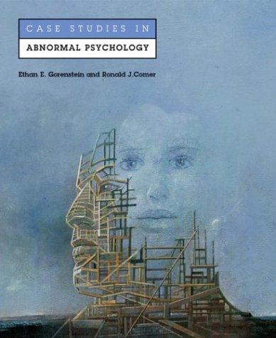 Case Studies in Abnormal Psychology 9780716738541