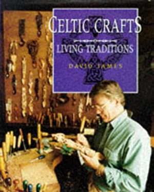 Celtic Crafts: Living Traditions