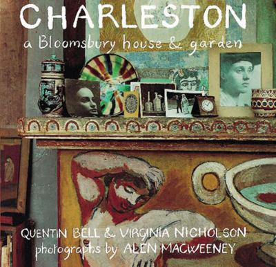 Charleston: A Bloomsbury House and Garden 9780711223707