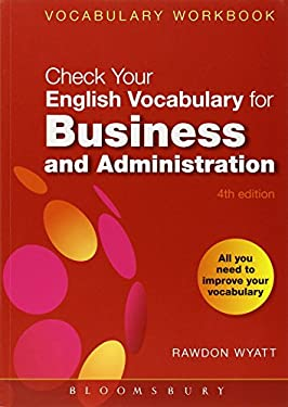 Check Your English Vocabulary for Business and Administration 9780713679168