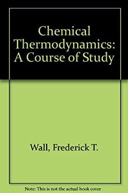 Chem Thermodynamics 3rd Ed: Science & Society