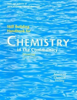 Chemistry in the Community: Skill Building Handbook 9780716739173