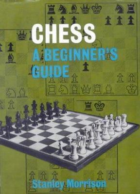 Chess: A Beginner's Guide 9780718813659