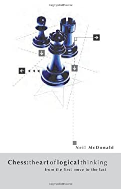 Chess: The Art of Logical Thinking