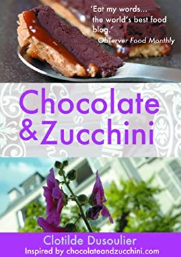 Chocolate and Zucchini 9780714531403