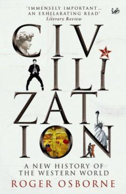 Civilization: A New History of the Western World 9780712691383