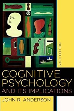 Cognitive Psychology and its Implications - 6th Edition