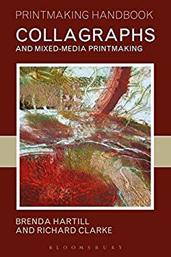 Collagraphs: And Mixed-Media Printmaking 9780713663969